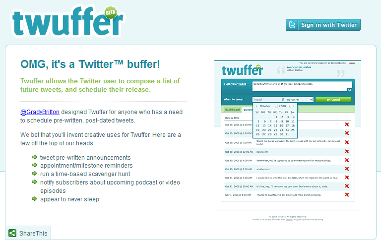 Twuffer Homepage - Allows Twitter users to compose a list of future tweets and schedule their release